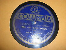 AL JOLSON COLUMBIA 78 RPM RECORD 2657 TELL THAT TO THE MARINES