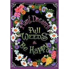 """New listing Plant Dreams Pull Weeds House Flag 28"""" x 40"""" Double sided Flag by Carson"""