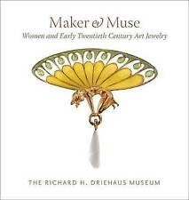 NEW Maker and Muse: Women and Early Twentieth Century Art Jewelry
