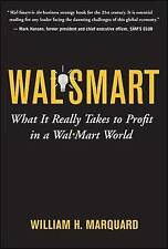 Wal-Smart: What It Really Takes to Profit in a Wal-Mart World, Marquard, William