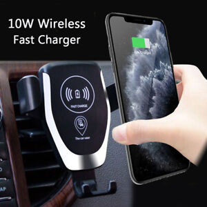 Qi Wireless Fast Charger Car Mount Phone Holder For iPhone 11 Xs Max Samsung S10