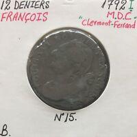12 DENIERS - FRANCOIS - 1792 I - Monnaie en Cuivre ou MDC // Qualité : B