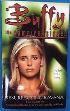 Buffy The Vampire Slayer Resurrecting Ravana by R. Garton (2000) Pocket Books pb