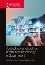 Routledge Handbook on Information Technology in Government: By Chen, Yu-Che A...