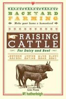 Raising Cattle : For Dairy and Beef, Paperback by Pezza, Kim, Like New Used, ...