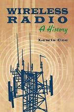 Wireless Radio: A History , Lewis Coe