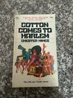 Cotton Comes To Harlem by Chester Himes (Paperback, 1970) Vintage Dell!