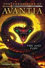 The Chronicles of Avantia #4: Fire and Fury by Adam Blade