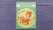Ancien Livre « Sylvie Fête Noel  » Hachette 1977 Très Bon Etat