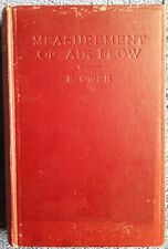 The Measurement of Air Flow by E. Ower <Haedcover, 1933>