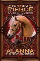 Alanna: The First Adventure (Song of the Lioness) by Pierce, Tamora