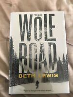 Beth Lewis - The Wolf Road Signed Limited Numbered 1st Edition Number 182 of 750