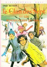 Le Clan des Sept et les bonshommes de neige // Enid BLYTON // Bibliothèque Rose