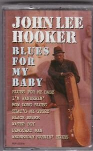 "John Lee Hooker ‎ ""Blues For My Baby"" 1993 Fantasy Cassette Brand New in Wrapper"