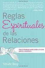 Reglas Espirituales de las Relaciones: Cmo la Kabbalah puede ayudar a tu alma ge