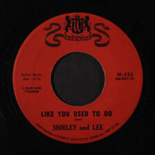 SHIRLEY & LEE: Like You Used To Do / I've Been Loved Before 45 (R&B)