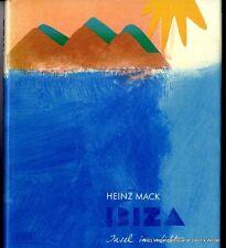 Ibiza : Insel im Licht v. Heinz Mack 3770137841 Vorzugsausgabe
