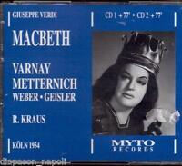 Verdi: Macbeth / K.Kraus , Varnay, Metternich Koln 1954 - CD Myto
