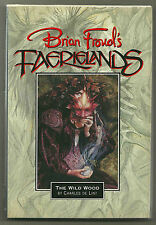Brian Froud's Faerielands - The Wild Wood by Charles de Lint