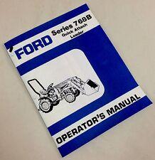 FORD SERIES 768B QUICK ATTACH LOADER OPERATORS MANUAL 1110 1210 2WD 4WD TRACTORS