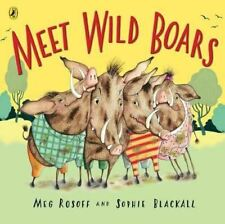 Meet Wild Boars, Rosoff, Meg, Like New, Paperback