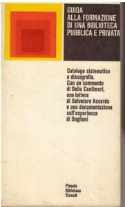 (AA.VV) Guida alla formazione di una biblioteca pubblica e privata   Einaudi