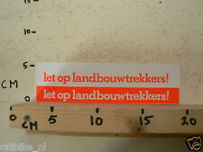 STICKER,DECAL LET OP LANDBOUWTREKKERS TRACTOR