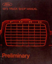 1973 ford truck preliminary shop manual 73 f100 f250 f350 pickup bronco  repair (fits: ford f700)