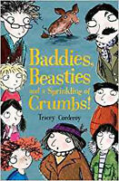 Baddies, Beasties and a Sprinkling of Crumbs!, New, Corderoy, Tracey Book