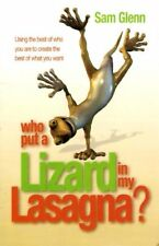 Who Put a Lizard in My Lasagna? - Using the Best o