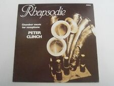 PETER CLINCH - Rhapsodie - Chamber Music for Saxophone - RARE OZ LP