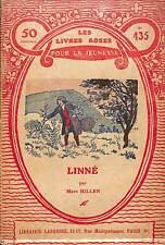"""LES LIVRES ROSES POUR LA JEUNESSE """" LINNé / NATURALISTE SUEDOIS """" BROCHURE 1927"""