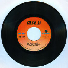 Philippines PAULINE SEVILLA You Can Go OPM 45 rpm Record