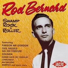 Rod Bernard - Swamp Rock'n'Roller (CDCHD 488)