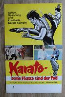 orig Kino Plakat - Karato , seine Fäuste sind der Tod 1974 Karate Action KungBun