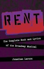 Rent : The Complete Book and Lyrics of the Broadway Musical by Jonathan...