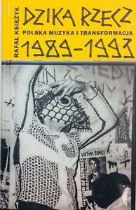 Dzika rzecz Rafał Księżyk -polish book polska ksiazka punk art new wave