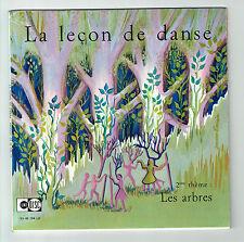 LEçON DE DANSE 2éme Les Arbres 45T EP Livret Michèle BOULE & Micheline SIMONNET
