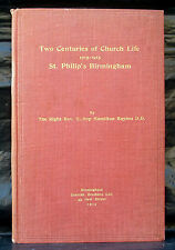 Two Centuries of Church Life - St Philip's Birmingham by Bishop Hamilton Baynes