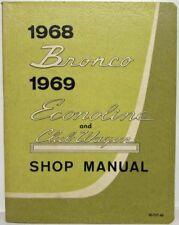 1968 Ford Bronco 1969 Econoline & Club Wagon Service Shop Manual - Canadian