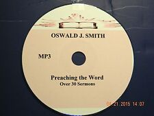 OSWALD J SMITH, OVER 30 AUDIO SERMONS, MP3 one CD