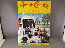 Amish Country Land of Buggies, Beards, Barns, Bonnets, & Barefeet 100 Photos