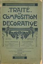 TRAITÉ de COMPOSITION DÉCORATIVE  – Joseph CAPELLE / Louis GAUTHIER – 1911 -