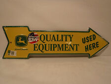 """John Deere Embossed Metal/Tin Sign """"Quality Equipment Used Here"""" Collectible New"""