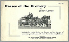 RARE/HORSES OF THE BREWERY/1940-43/WW2 HOME FRONT/WWII/BREWERIANA/TRANSPORT/BOOK