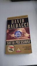 SOTTO PRESSIONE, David Baldacci, I Miti Mondadori 191, 2001, tascabile