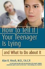 How to Tell If Your Teenager Is Lying and What to Do about It-ExLibrary