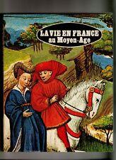 LIVRE LA VIE EN FRANCE AU MOYEN AGE  DE SUZANNE COMTE  1978