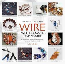 Encyclopedia of Wire Jewellery Making Techniques -  by Sara Withers PB