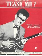 Keith Kelly  (Must You Always) Tease Me? UK Sheet Music